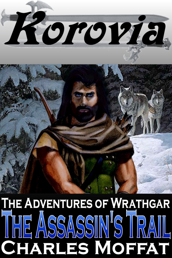 Wrathgar and the Assassin's Trail