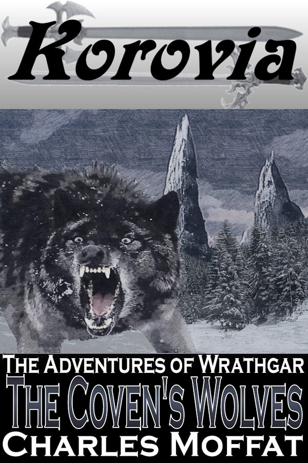 Wrathgar and the Coven's Wolves